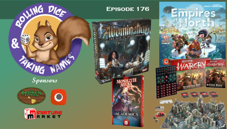 RDTN Episode 176: Empires of the North, Warcry, Abomination, Catan Switch version