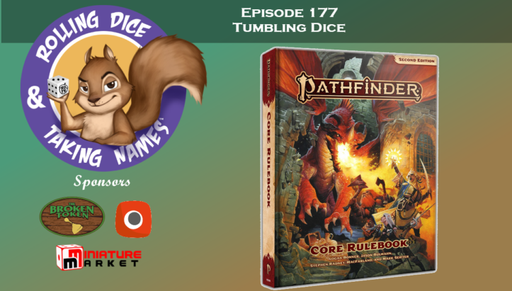 RDTN Episode 177: Pathfinder 2nd Edition Review (Compared to 1st Edition and DnD 5e)