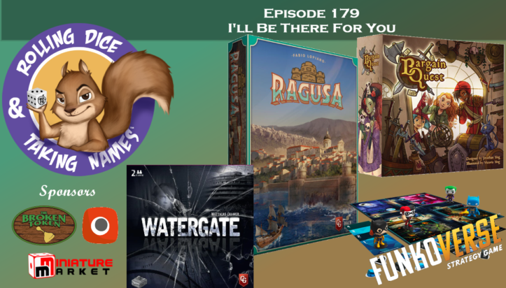 RDTN Episode 179: Ragusa, Bargain Quest, Watergate