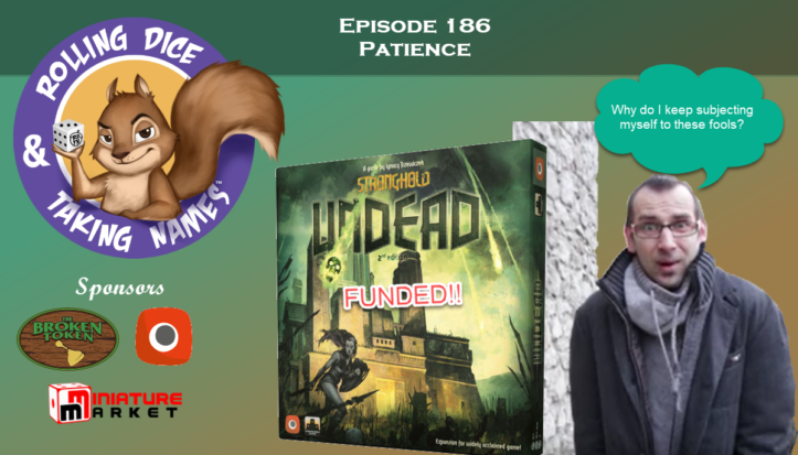 RDTN Episode 186: Stronghold Undead with special guest, Ignacy Trzewiczek