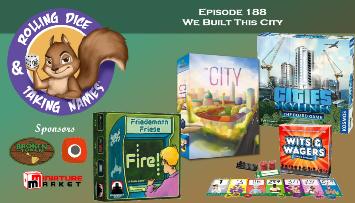 RDTN Episode 188: Cities Skylines, The City, Fire!, Flying Squirrels