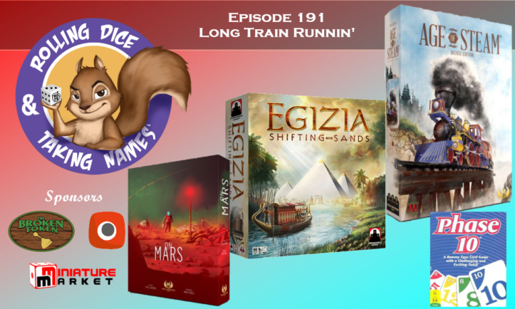 RDTN Episode 191: Egizia, Age of Steam, Lawyer Up